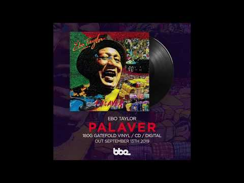 War War War: The Story of Ebo Taylor's lost album, 'Palaver' online metal music video by EBO TAYLOR