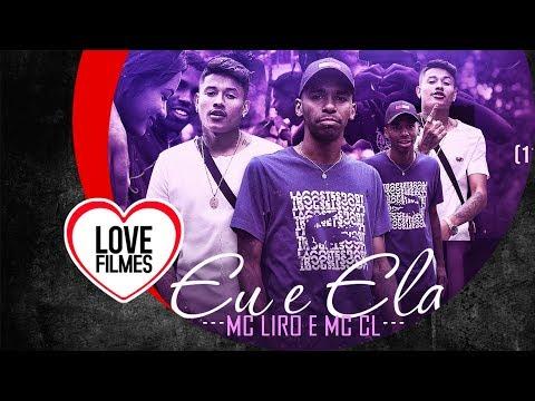 MC Liro e MC CL - Eu e Ela (Vídeo Clipe Oficial) DJ Alle Mark