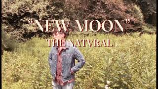 "The Natvral – ""New Moon"""