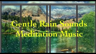 Piano Music~Gentle Rain Sounds~Meditation Music~Stress Relief~Spa~Yoga~Calm~Relaxing~Deep Sleep.