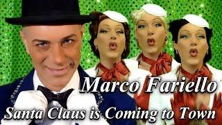 MARCO FARIELLO (Santa Claus is Coming to Town)