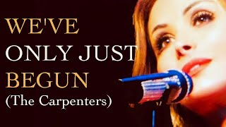 """We've Only Just Begun"" (The Carpenters) by Giada Valenti"