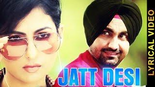 JATT DESI  RAVINDER GREWAL  LYRICAL VIDEO  New Punjabi Songs 2016
