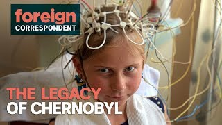 How has the Chernobyl disaster changed lives?   Foreign Correspondent