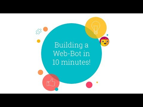 Building a Web-bot in 10min!