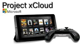 Project xCloud Officially Revealed For Xbox One | Console Quality Gaming On Any Device