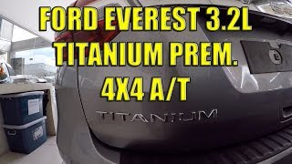 Ford Everest 3.2L Titanium Prem 4X4 A/T Price In The Philippines.