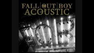 Fall Out Boy -  Dead On Arrival (Acoustic)