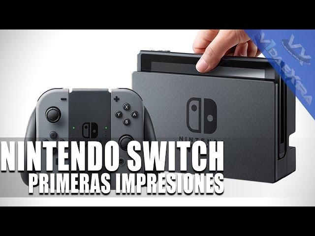 Primeras impresiones con la Nintendo Switch