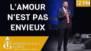 Pasteur Gregory Toussaint | L' Amour n'est pas Envieux | Tabernacle de Gloire |  12:00 PM