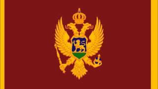 """National anthem of Montenegro """"Oj, svijetla majska zoro"""""""