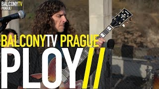Video PLOY - INTANGIBLE YOU (BalconyTV)