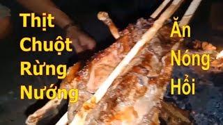 Thịt Chuột Rừng nướng hạt Dổi xem AFF Cup