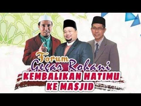 Forum Kembalikan Hatimu Ke Masjid - Syeikh Ahmad Faisol, Ustaz Syed Nor Hisyam & Ustaz Lutfi Amir