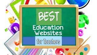 15 Best EDUCATIONAL WEBSITES For TEACHERS