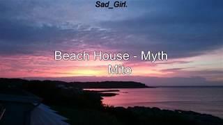 Beach House - Myth (Sub. Español)