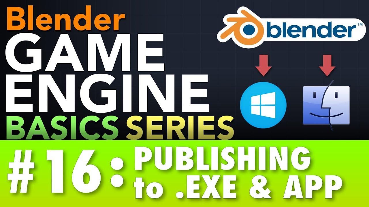 Blender Game Engine Basics Tutorial #16 : Publishing to .EXE & .APP #b3d #gamelogic