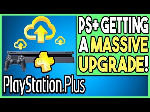 PS Plus is Getting a MASSIVE UPGRADE!