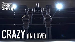 The Oxford Commas - Crazy (In Love)