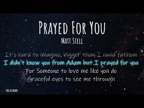 Matt Stell - Prayed For You (Realtime Lyrics)