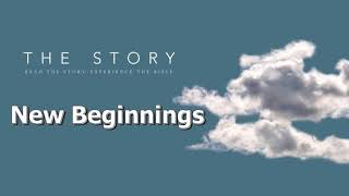 The Story - New Beginnings