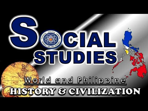 SOCIAL STUDIES | World and Philippine HISTORY & CIVILIZATION I Advance LET Reviewer 2021