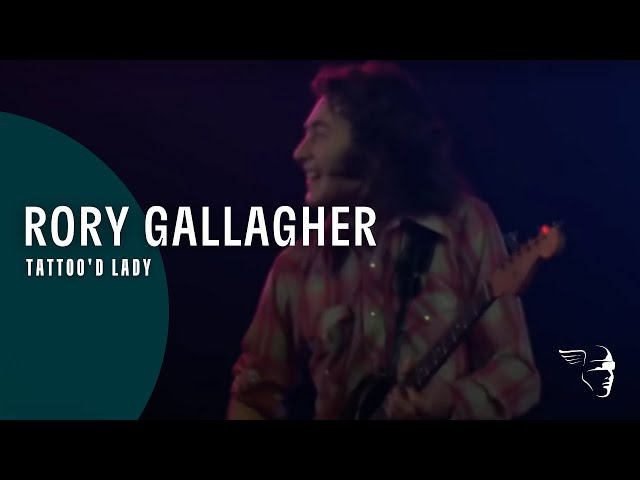 Tattoo'd Lady - Rory Gallagher