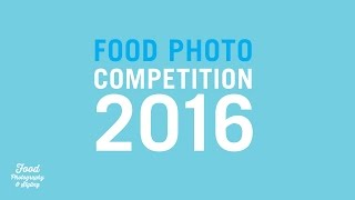 FOOD PHOTO COMPETITION 2016