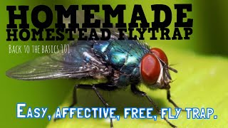 Homemade homestead fly trap!
