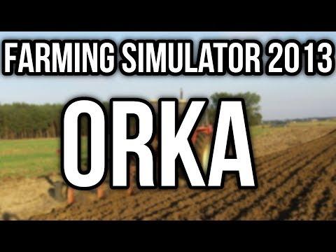 ☆ ORKA 2016 ☆ URSUS 1224 ☆ FARMING SIMULATOR 2013 ☆