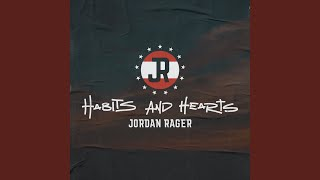 Jordan Rager Habits And Hearts