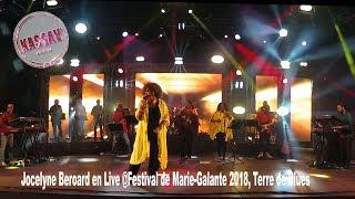 Extraits Live Jocelyne Beroard @Festival De Marie Galante 2018