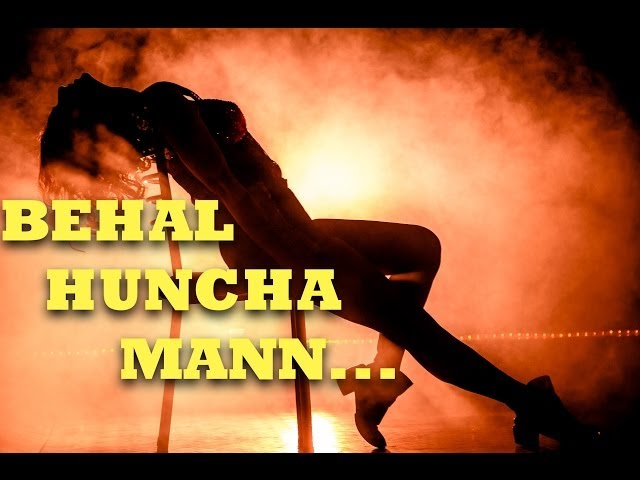 Thumnail of Mukhauta Item Song - Behal Huncha Mann