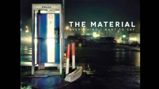 The Material - Chances (Lyrics) [Full Album]