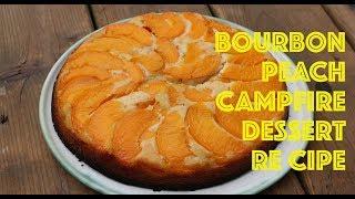 Bourbon Peach Campfire Dessert Recipe