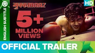 Trailer of Mukkabaaz (2018)