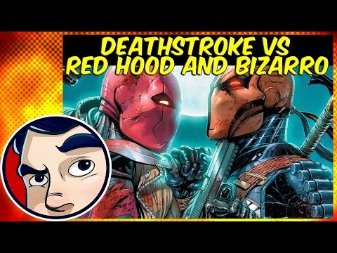 Deathstroke Vs Red Hood & A Bizarro Army – Complete Story