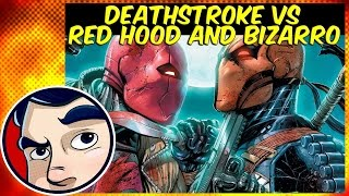 Deathstroke Vs Red Hood & A Bizarro Army - Complete Story | Comicstorian