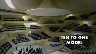 Worlds Greatest Concert Hall - TEN TO ONE MODEL