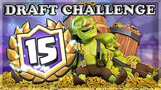 15 WINS - Mountain of Gold Draft Challenge   Clash Royale 🍊