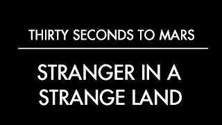 Stranger in A Strange Land-Thirty Seconds to Mars (Subtitulado al Español)