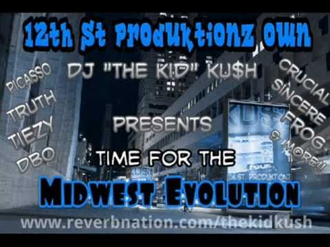 "12th St Produktionz Mixtape ""Time For The Midwest Evolution"""