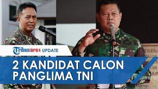 Andhika Perkasa dan Yudo Margono Menjadi Dua Kandidat Kuat Calon Panglima TNI, Ini Profil Keduanya