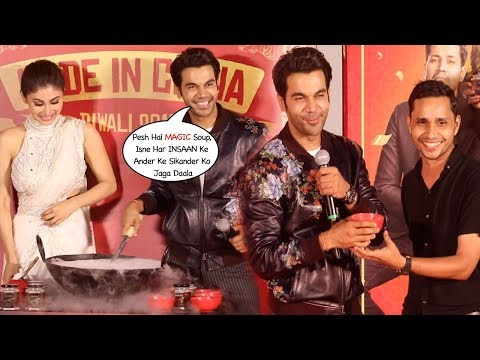 Rajkummar Rao & Mouni Roy's Magic Soup Treat For Media At The Trailer Launch Of Made In China