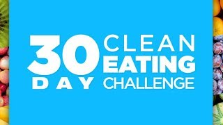 CleanFoodCrush 30 Day Clean Eating Challenge - Simple Clean Eating Meal Plan