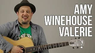 Amy Winehouse - Valerie Guitar Lesson - Super Easy Acoustic Song - The Zutons