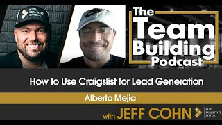 How to Use Craigslist for Lead Generation w/ Alberto Mejia