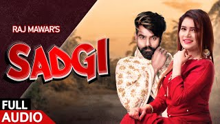 SADGI SONG LYRICS RAJ MAWAR