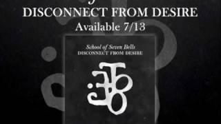 Bye Bye Bye de School of Seven Bells