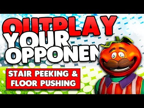 Outplay Your Opponents! | Stair Peeking & Floor Pushing Guide! | Fortnite Tips and Tricks